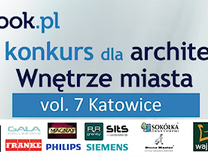 Konkurs Wnętrze miasta – vol. 7 Katowice