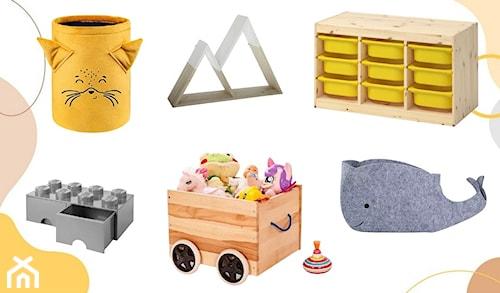 Przechowywanie zabawek – poznaj sposoby na porządek w pokoju dziecka