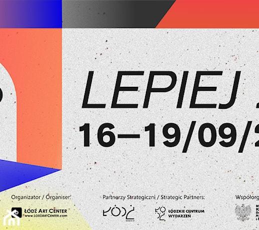We wrześniu wraca Łódź Design Festival z hasłem LEPIEJ 2.0
