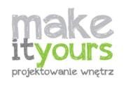 Make It Yours - Architekt / projektant wnętrz