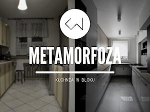 Kuchnia w bloku - METAMORFOZA