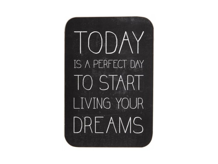 Ib Laursen Tabliczka Derwniana Today Is A Perfect Day To Start Living... - 0720-00