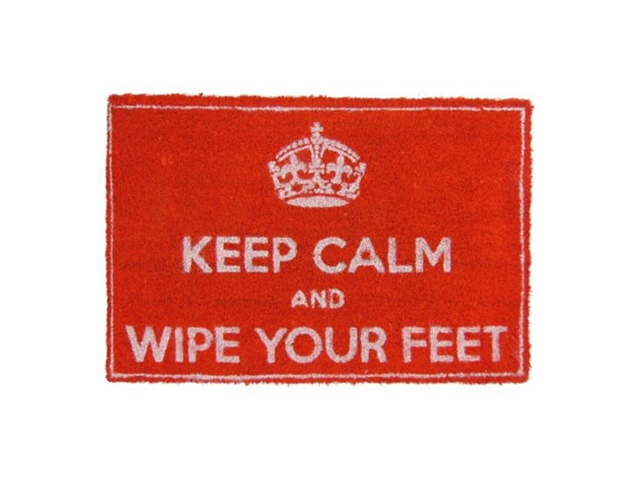 Keep calm and wipe your feet
