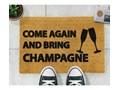 Wycieraczka Artsy Doormats Come Again & Bring Champagne, 40x60 cm Włókno kokosowe Włókno kokosowe