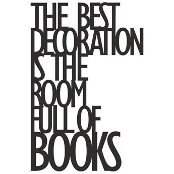 Napis 3D na ścianę THE BEST DECORATION IS THE... DekoSign czarny kod: TBD1-1