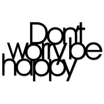 Napis 3D na ścianę DekoSign DON`T WORRY BE HAPPY czarny kod: DWBH1-1