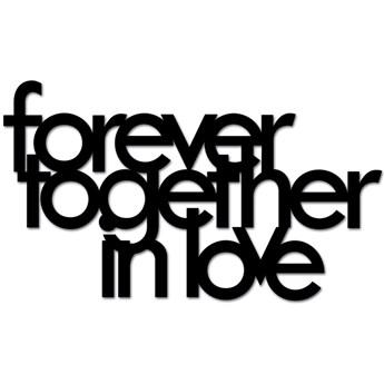Napis 3D na ścianę DekoSign FOREVER TOGETHER IN LOVE czarny kod: FTIL1-1