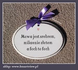 https://img.shmbk.pl/rimgspr/8187371_max_300_400_dla-domu-dekoracje-tablice-i-litery-mowa-jest-srebrem-milczenie-zlotem-a-foch-to-foch.jpg