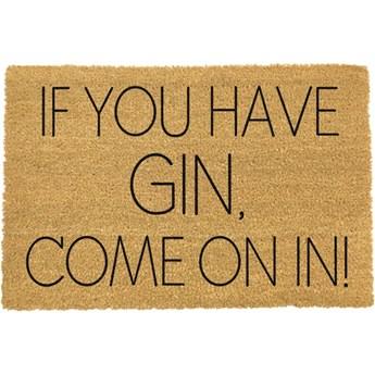 Wycieraczka Artsy Doormats If You Have Gin, 40x60 cm