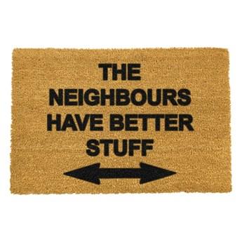 Wycieraczka Artsy Doormats Neighbours Have Better Stuff, 40x60 cm
