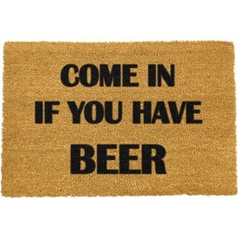 Wycieraczka z naturalnego włókna kokosowego Artsy Doormats Come Again and Bring Beer, 40x60 cm