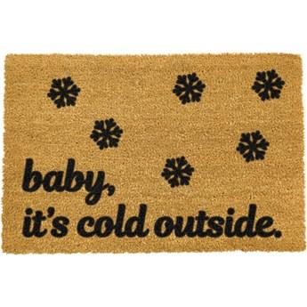Wycieraczka z naturalnego włókna kokosowego Artsy Doormats Baby It's Cold Outside, 40x60 cm