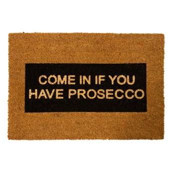 Wycieraczka z naturalnego włókna kokosowego Artsy Doormats Come In If you Have Prosecco Glitter, 40x60 cm